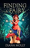 Books for Girls :Finding a Fairy: (Tales, Friendship, Social skill, Grow up, Books for Girls 9-12) (Book of Fairy 2)