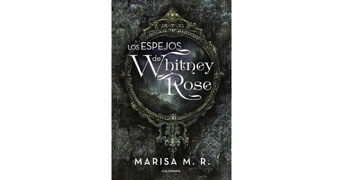 Resultado de imagen de los espejos de whitney rose