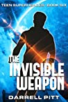 The Invisible Weapon (Teen Superheroes Book 6)