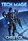 Tech Mage (The Magitech Chronicles #1)