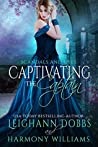Captivating the Captain (Scandals and Spies, #6)
