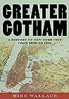 Greater Gotham: A...