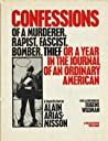 Confessions of a Murderer, Rapist, Fascist, Bomber, Thief; or... by Alain Arias-Misson