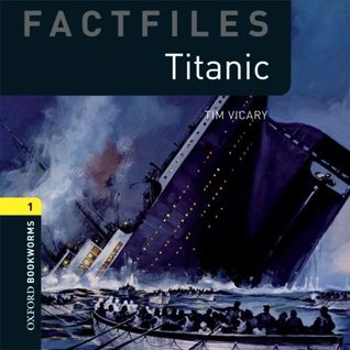 Oxford Bookworms Library: Stage 1: Titanic Audio CD