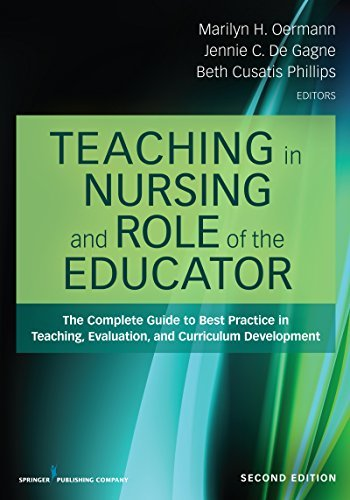 Teaching in Nursing and Role of the Educator Second Edition
