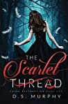 The Scarlet Thread (Fated Destruction, #1)