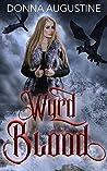 Wyrd Blood (Wyrd Blood, #1)