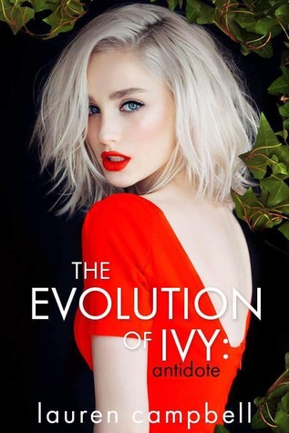 The Evolution of Ivy: Antidote (The Evolution of Ivy, #2)