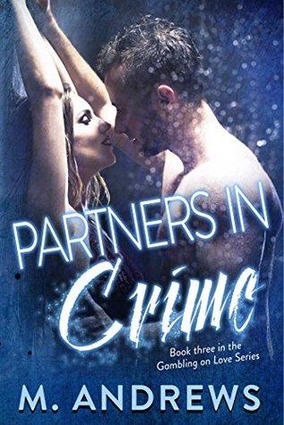 Partners in Crime (Gambling on Love #3)