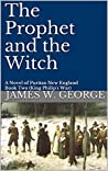 The Prophet and the Witch (My Father's Kingdom #2)