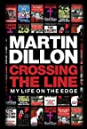 Crossing the Line by Martin Dillon