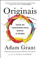 Originais - Como os Inconformistas Mudam o Mundo