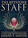 """The Keystone Staff (The 1st Episode from the Novel """"A Veil for the Vanguard"""")"""
