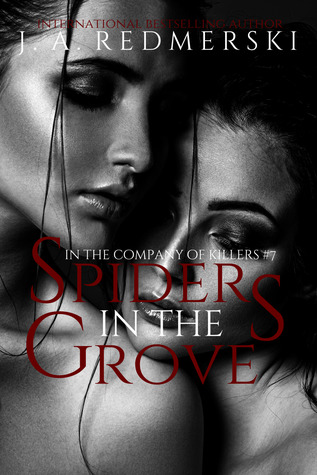 Spiders in the Grove (In the Company of Killers, #7)