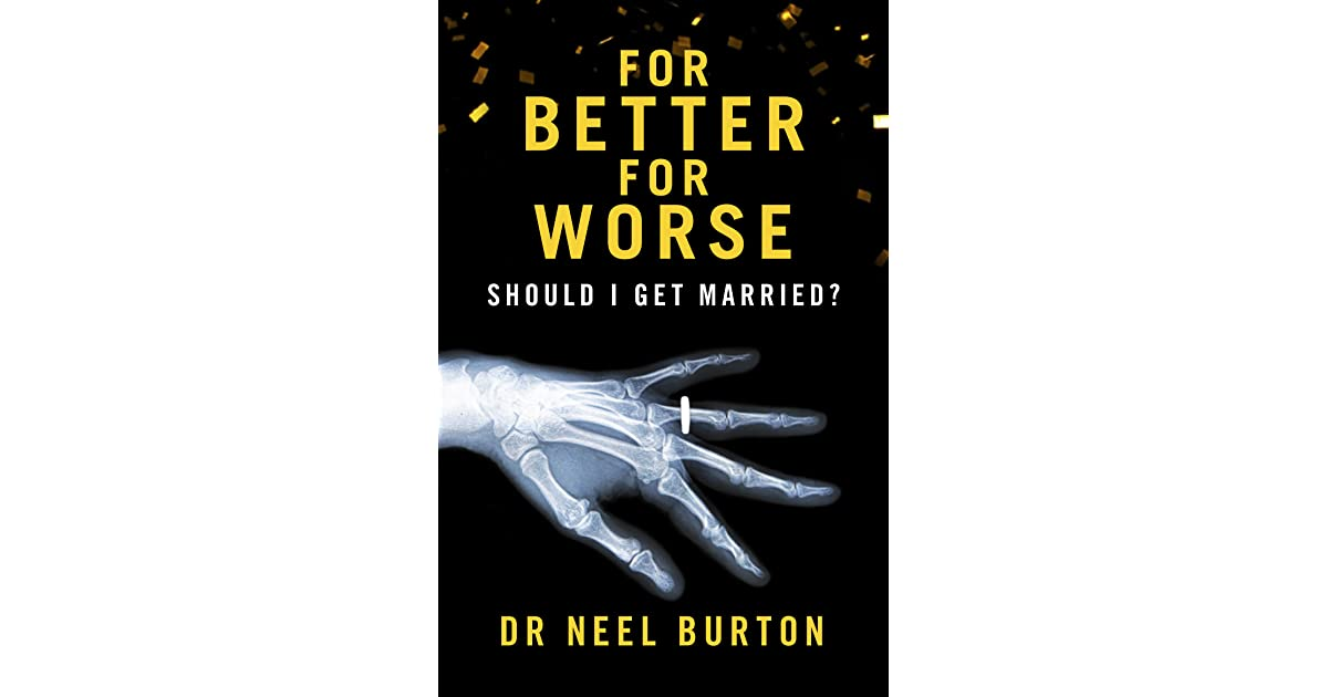 Book giveaway for For Better For Worse: Should I Get ...