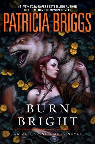 Book Review: Burn Bright by Patricia Briggs