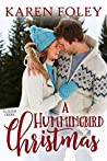 A Hummingbird Christmas (Glacier Creek, #1)