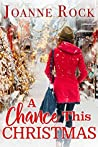A Chance This Christmas (Road to Romance #3)
