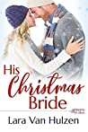His Christmas Bride (The Marietta St Claire's Book 3)