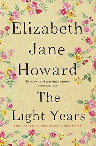 The Light Years (Cazalet Chronicles, #1)