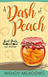 A Dash of Peach (Sweet Peach Bakery #1)