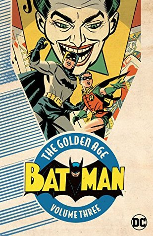 Batman: The Golden Age Vol. 3 (Detective Comics