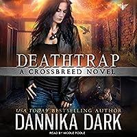 Deathtrap (Crossbreed #3)