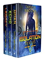 The Isolation Series: Books 1-3