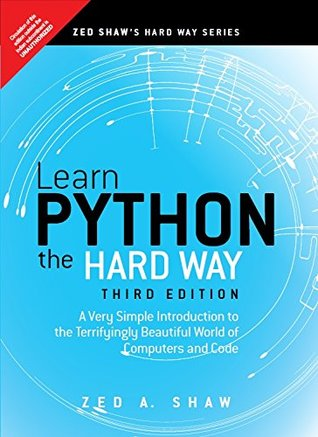 Learn Python The Hard Way by Zed A  Shaw
