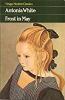 Frost in May (Virago Modern Classics)