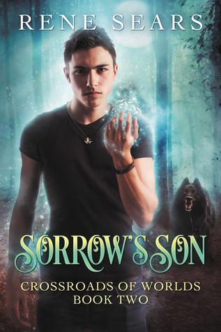 Sorrow's Son (Crossroads of Worlds, #2)