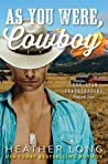 As You Were, Cowboy (Lone Star Leathernecks #2)