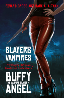 Slayers and Vampires by Edward Gross