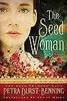 The Seed Woman (The Seed Traders' Saga #1)