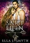 Spirit Elfen (Spirit Walker, #2)