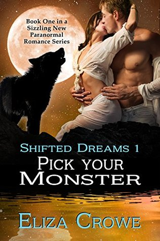 Pick Your Monster (Shifted Dreams, #1)