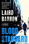 Blood Standard (Isaiah Coleridge, #1)
