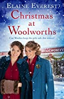 Christmas at Woolworths: Book 2 (The Woolworths Girls)