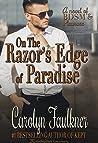 On the Razor's Edge of Paradise