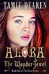 Alora: The Wander-Jewel (Alora, #1)