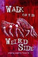 A Walk on the Weird Side
