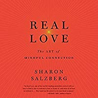 Real Love: The Art of Authentic Connection
