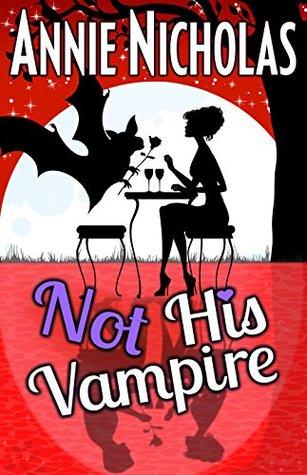 Not His Vampire (Not This, #3)
