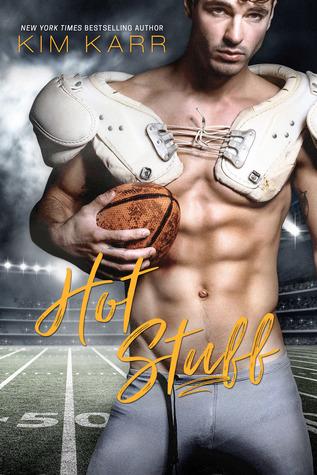 Hot Stuff by Kim Karr