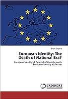 European Identity: The Death of National Era?