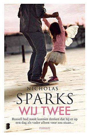Wij twee by Nicholas Sparks