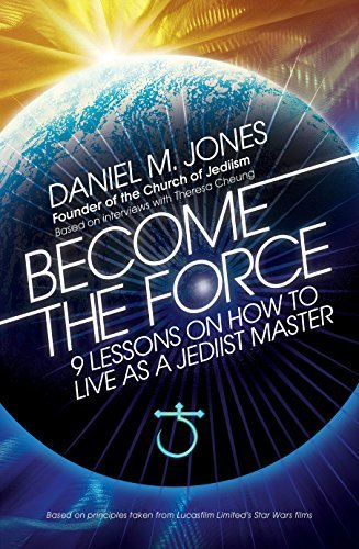 Become the Force- 9 Lessons on Ho