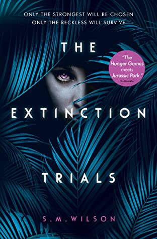 The Extinction Trials (The Extinction Trials, #1)