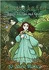 Morgan Le Fay: Small Things and Great (Fata Morgana: Child Of The Moon Book 1)