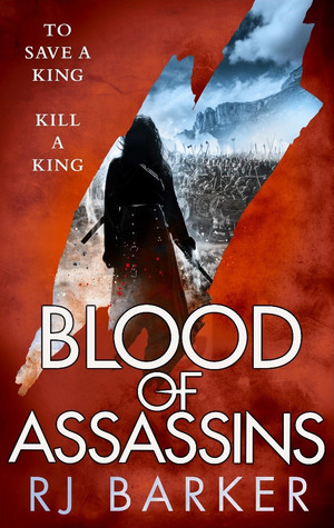 Blood of Assassins (The Wounded Kingdom #2) by R.J. Barker